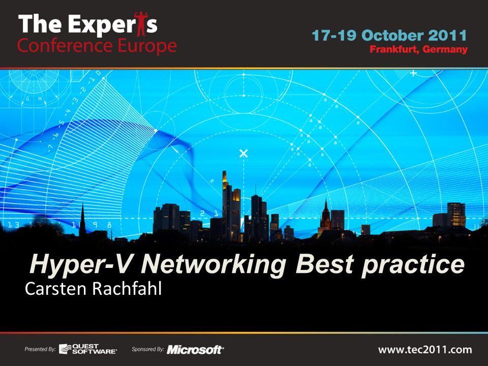 Hyper-V Networking Best practice