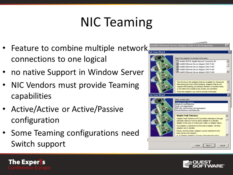 NIC Teaming Feature to combine multiple network connections to one logical. no native Support in Window Server.