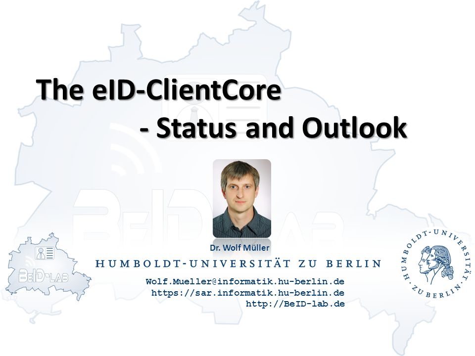 The eID-ClientCore - Status and Outlook