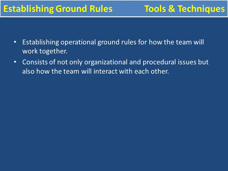 explain how to establish ground rules Question 7 1 explain the importance of establishing ground rules and respecting from bus 447 at columbia southern university, orange beach.