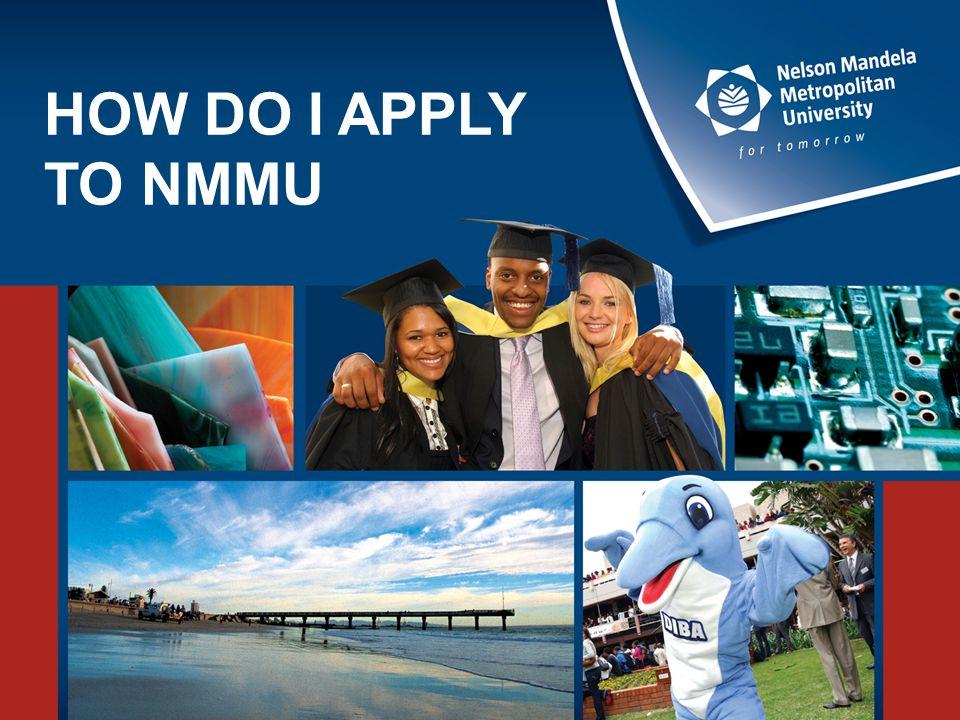 HOW DO I APPLY TO NMMU