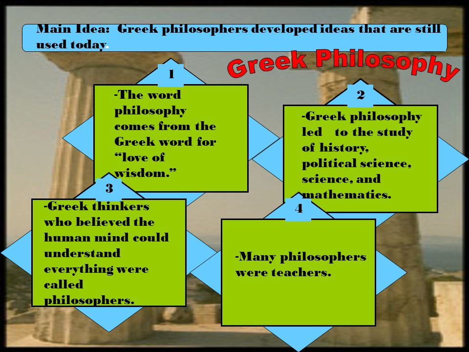 a history and the main themes of greek philosophy W h walsh's philosophy of history of the greek city a possible framework for an updated philosophy of history any area of philosophy is driven by a.