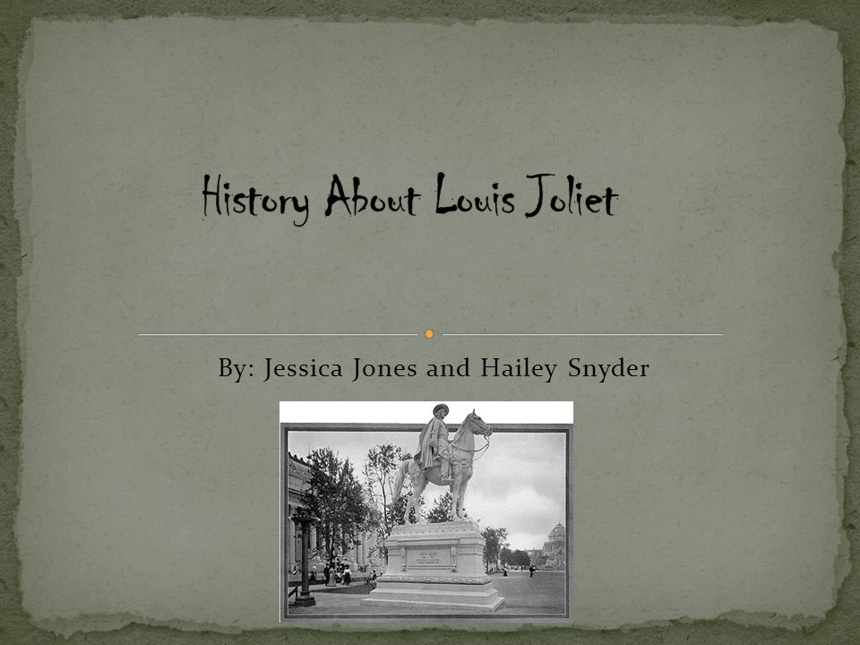 history about louis joliet
