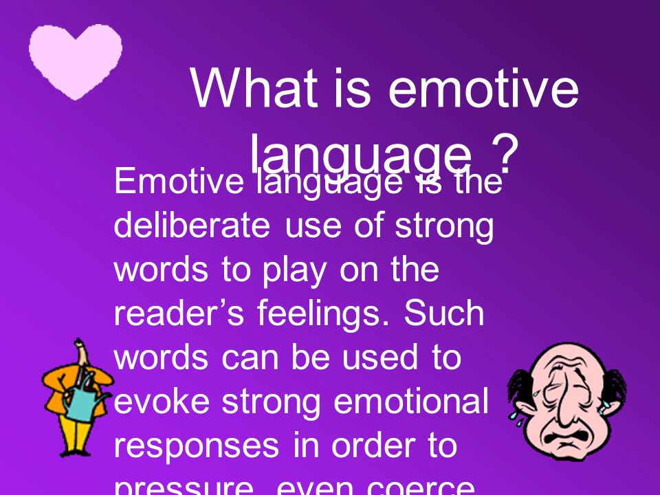 emotive language examples What is the meaning of emotive language showing results from over 3000 word lists.