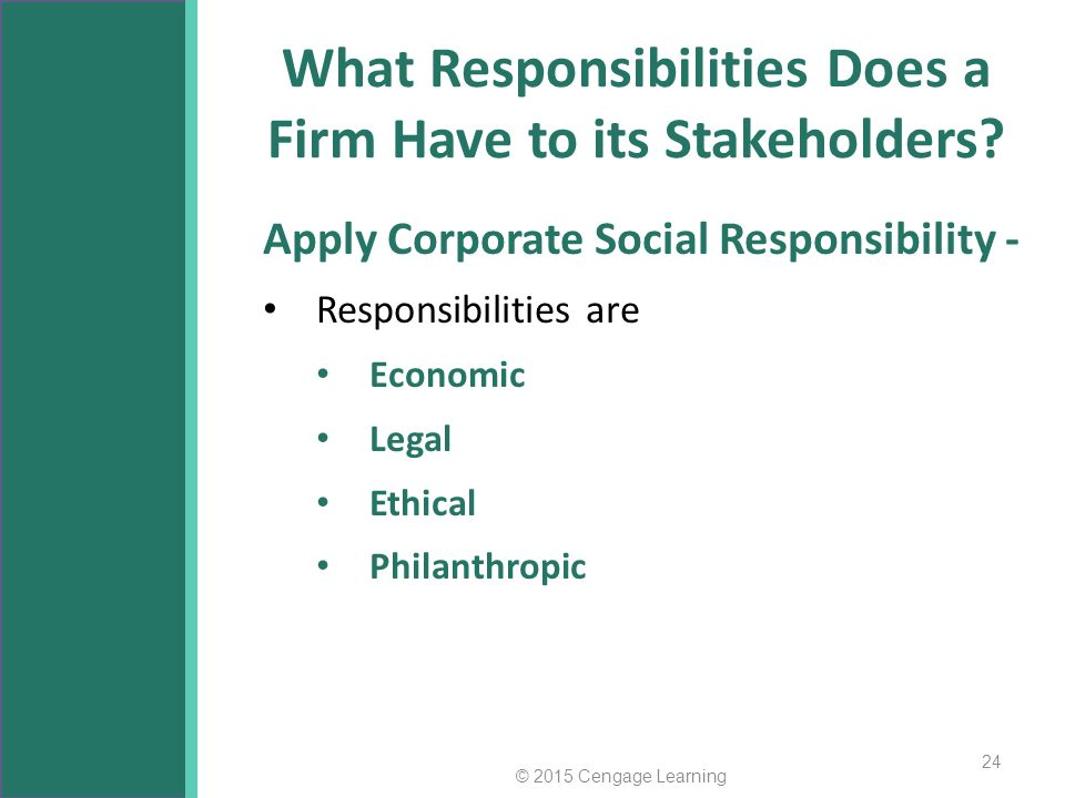 stakeholder expectations and corporate social responsibility Corporate social responsibility theories:  stakeholder manage ment, corporate social performance, issues management, sustainable development, the common good.