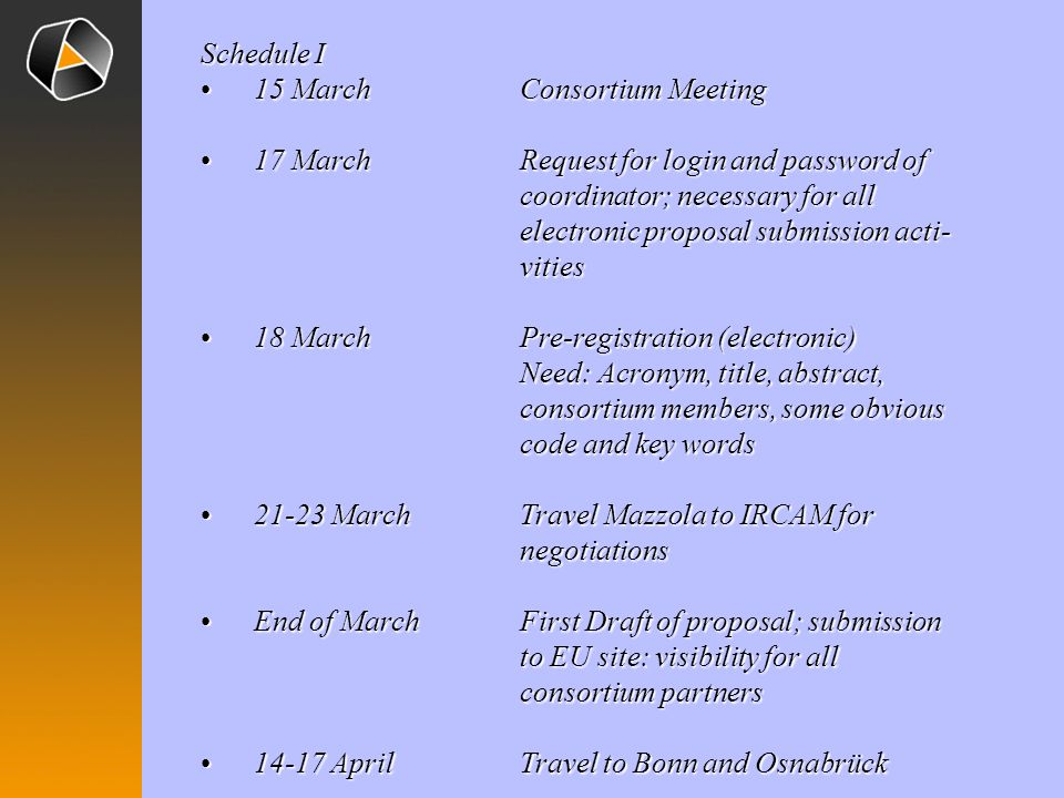 Schedule I 15 March Consortium Meeting.