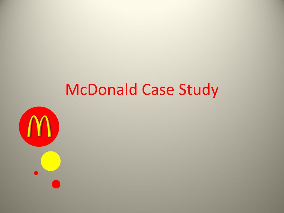 mcdonalds pakistan case study Looking for the best mcdonald's corporation swot analysis in 2018 click here to find out mcdonald's strengths, weaknesses, opportunities and threats.