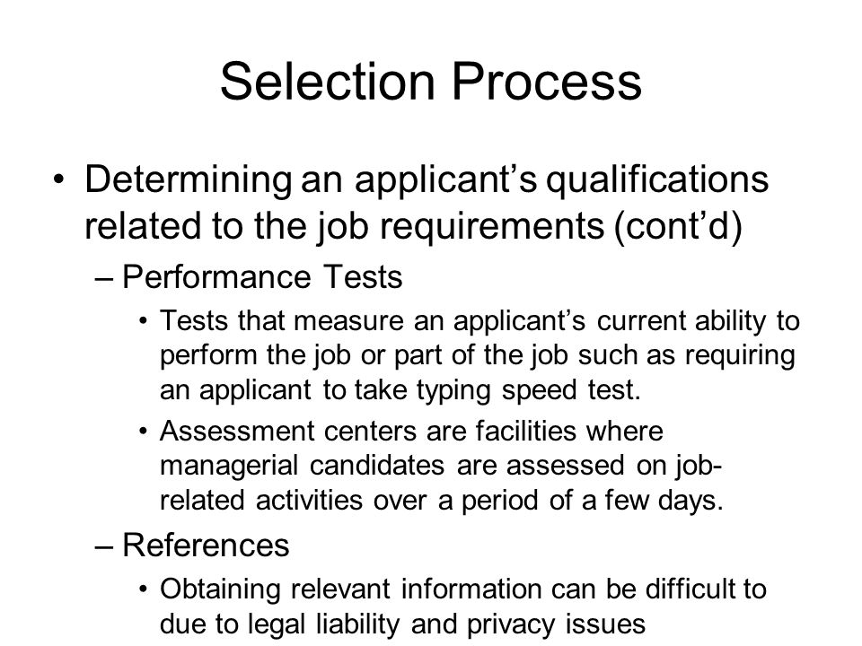 selection process determining an applicants qualifications related to the job requirements contd - Qualifications Job