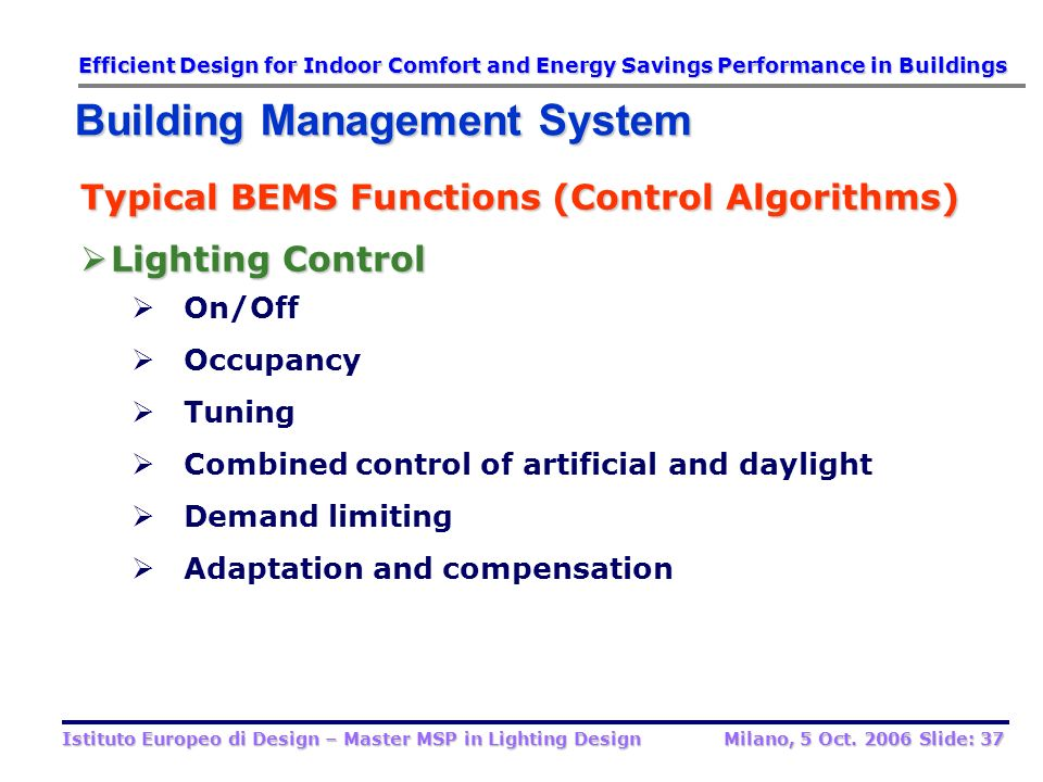Typical BEMS Functions (Control Algorithms) Lighting Control