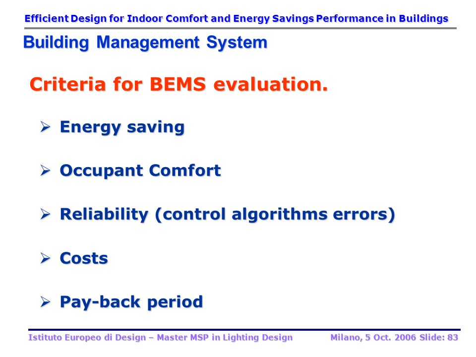 Criteria for BEMS evaluation.