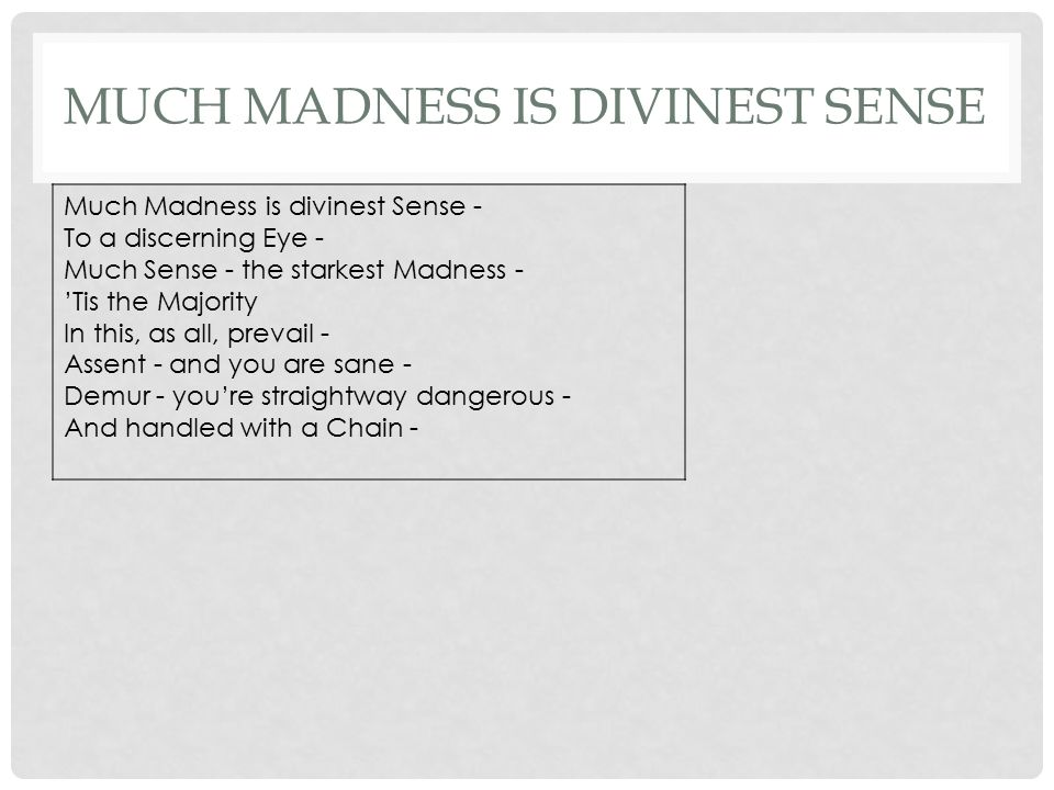 much madness is divinest sense A poem by emily dickinson (1830-1886) read for librivox by alan davis drake images from the prelinger archive a film by othniel smith.