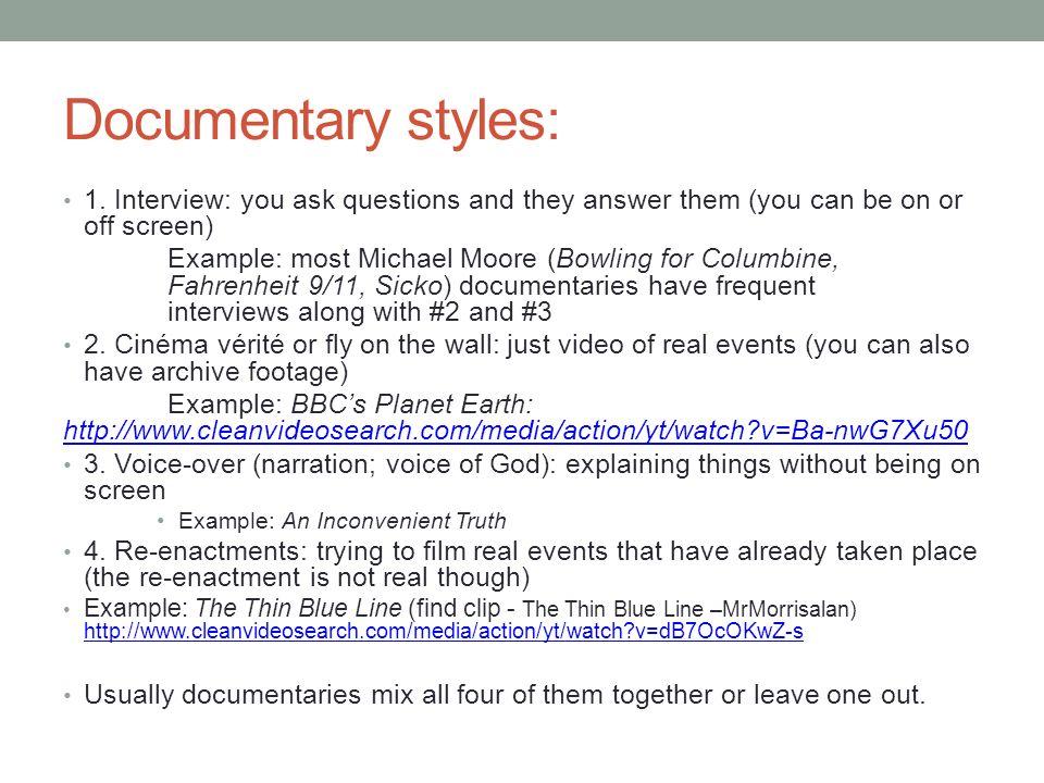 2 Documentary styles: ...