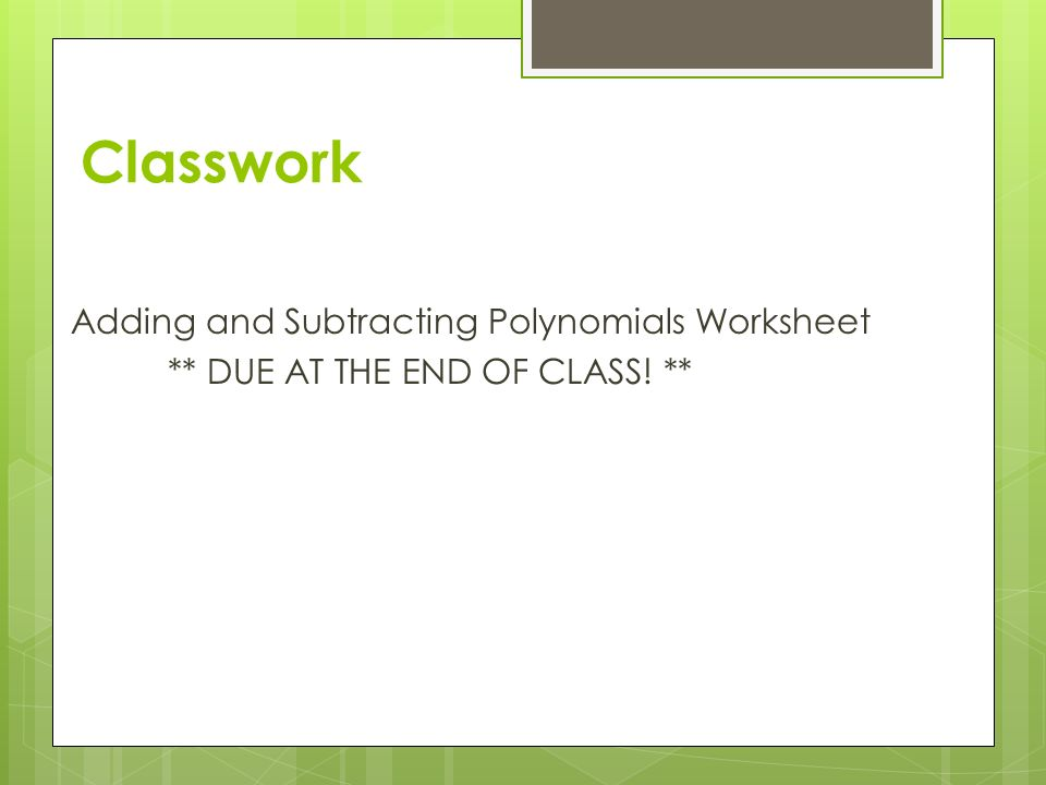 Adding and subtracting polynomials ppt download – Subtracting Polynomials Worksheet