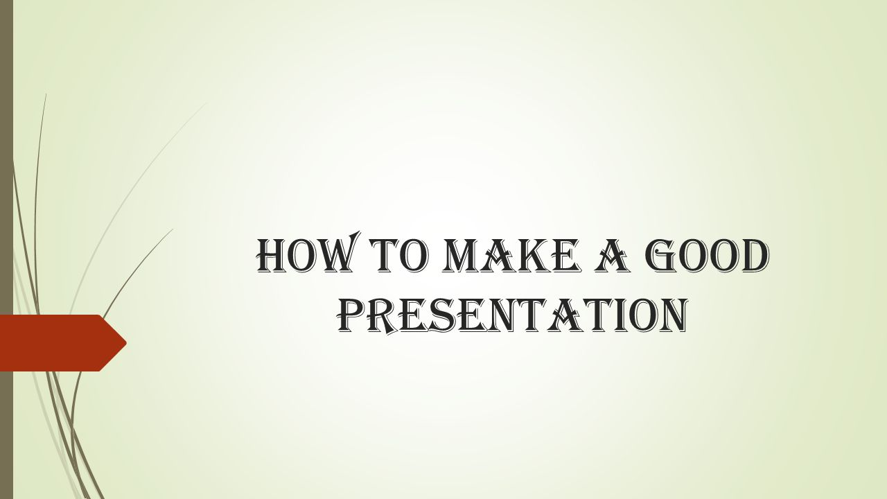 how to make good business presentations