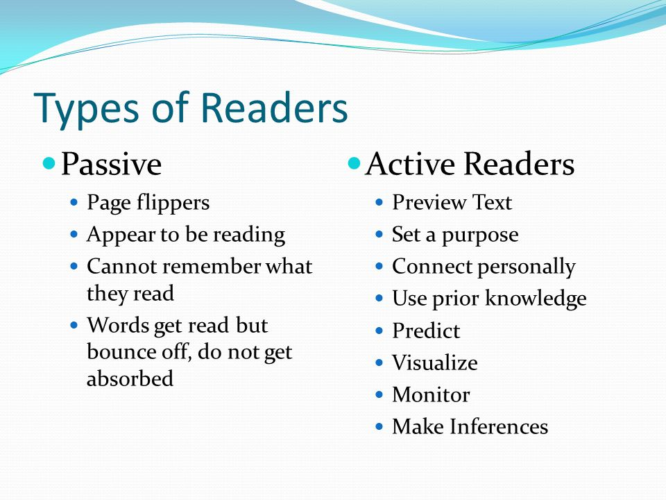 Types of Readers Passive Active Readers Page flippers