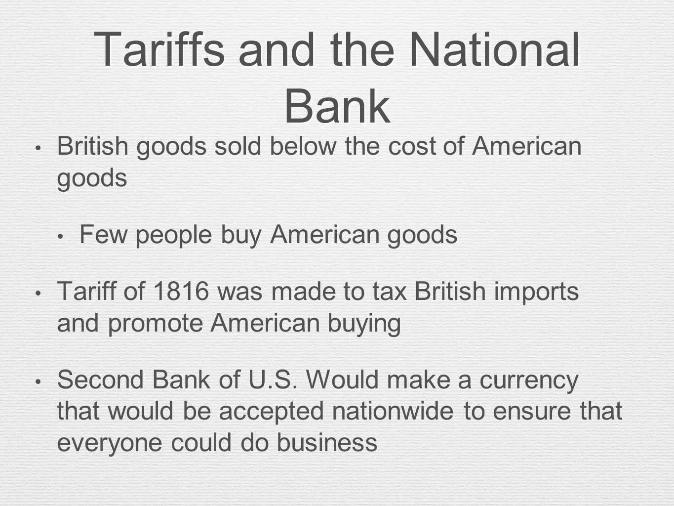 Tariffs and the National Bank