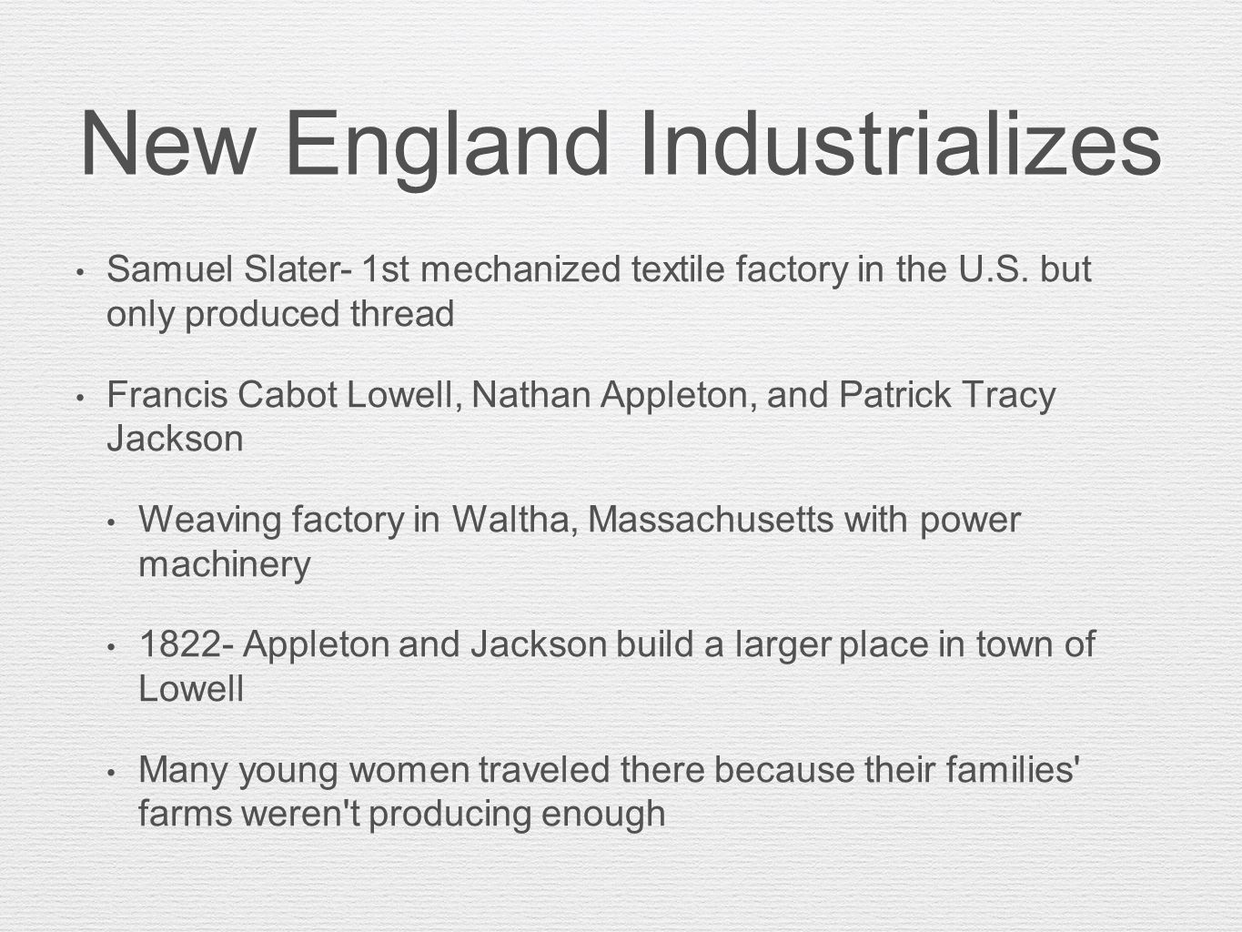 New England Industrializes