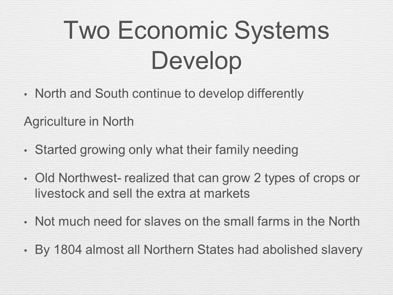 Two Economic Systems Develop