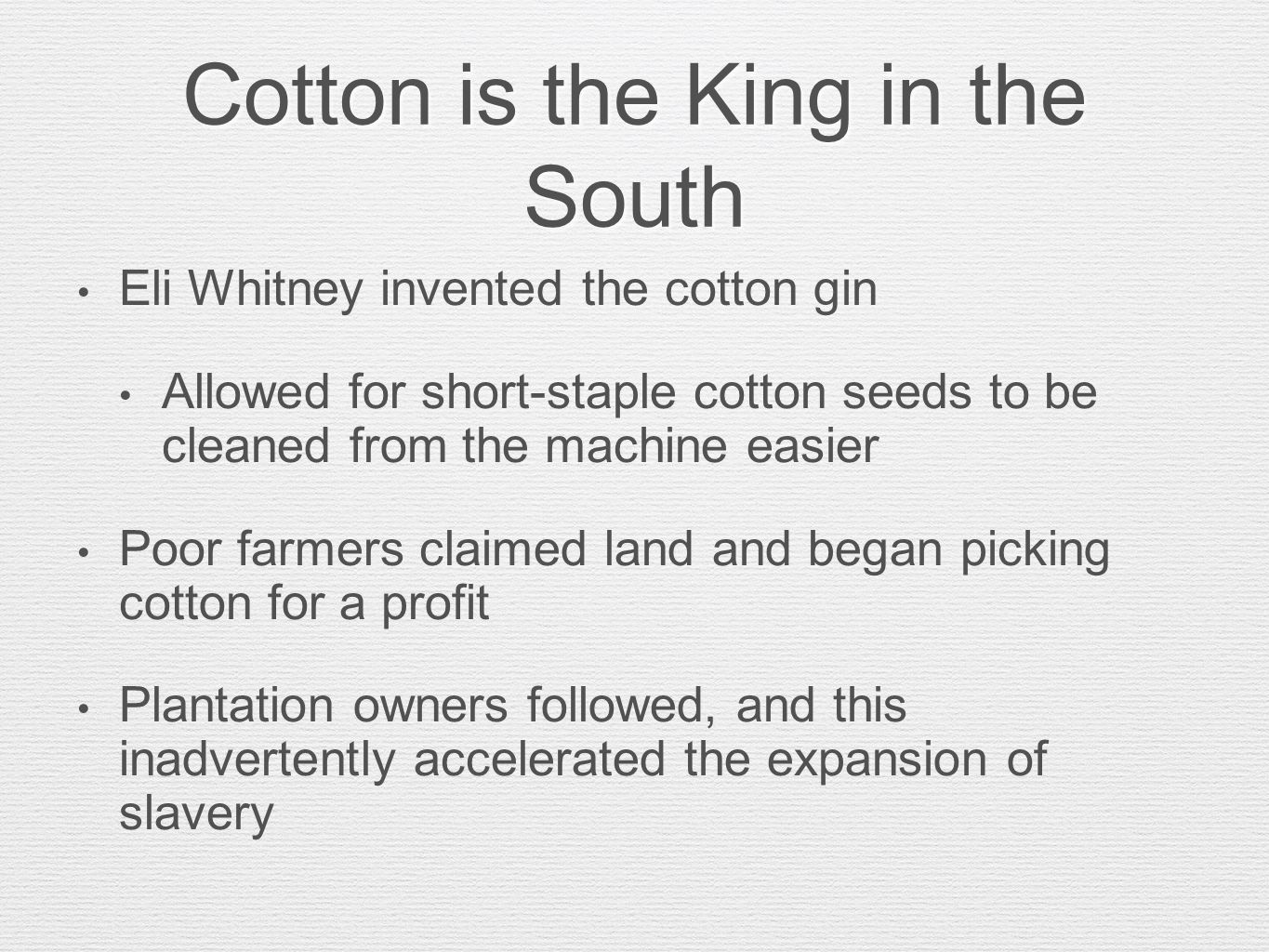 Cotton is the King in the South