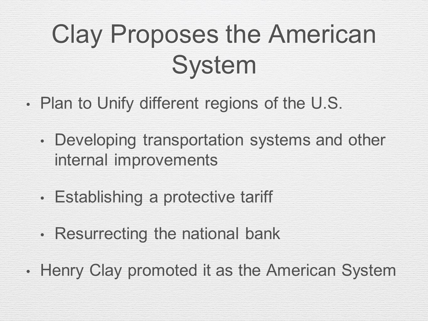 Clay Proposes the American System
