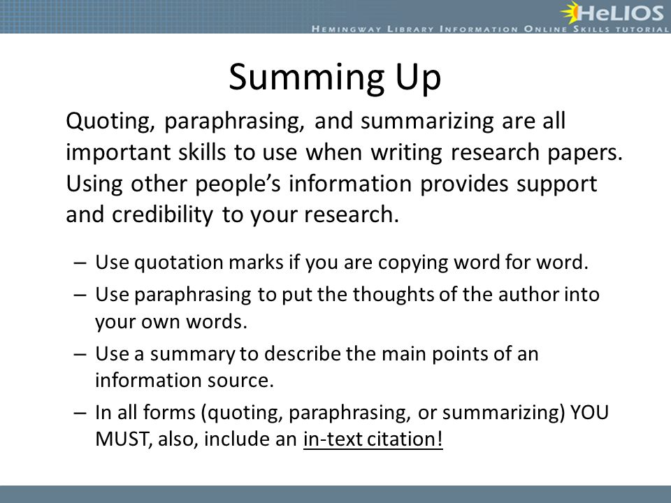 Paraphrasing and summarising information