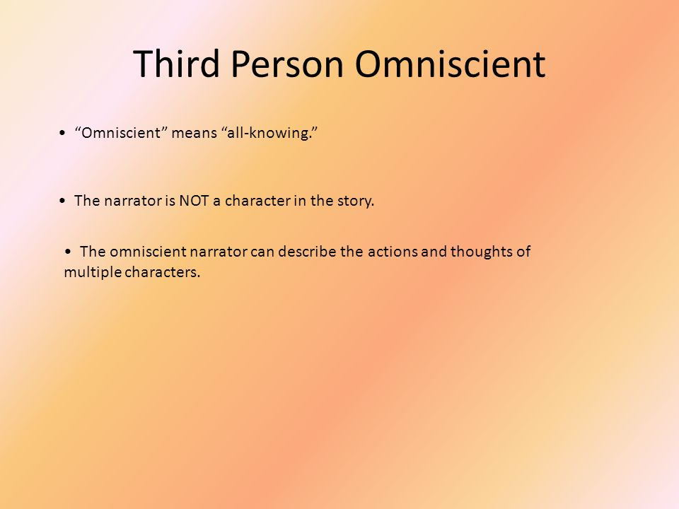 how to write in third person omniscient