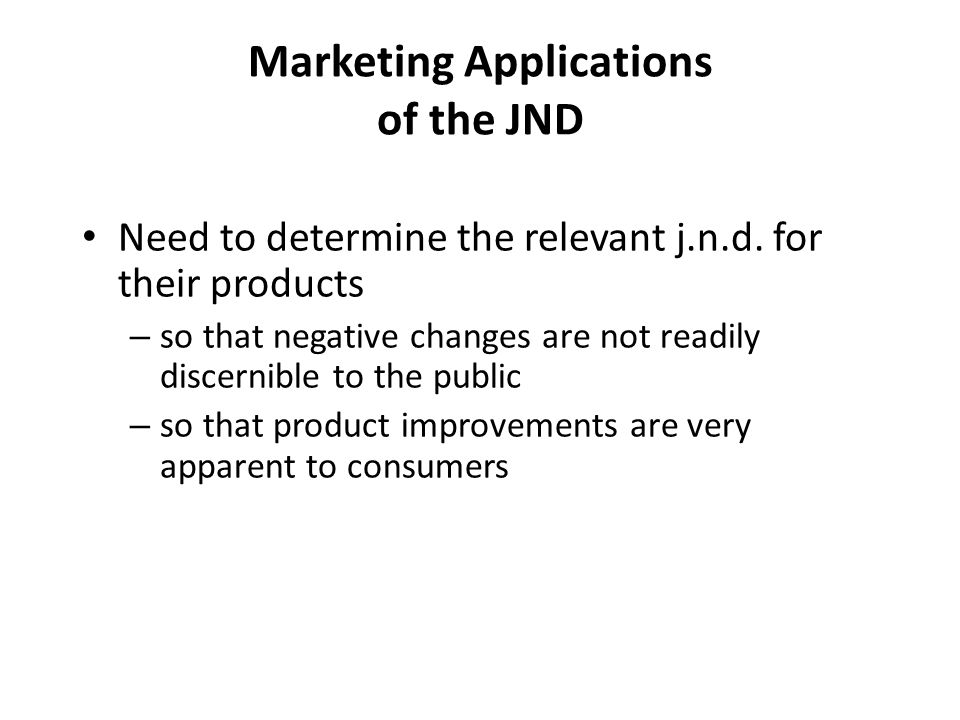 marketing application of differential threshold Learn about the difference threshold phenomenon and some of its practical applications understand what affects your perception of change.