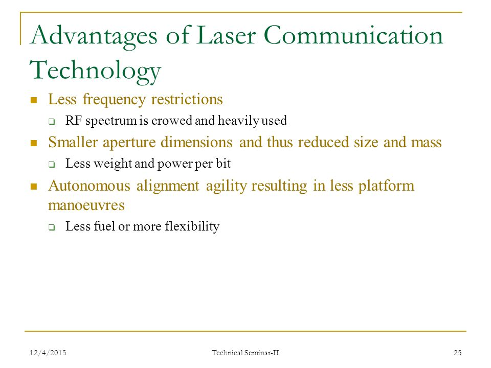 benefits of using laser communication technology Advantages and disadvantages of laser use in medicine  devry university robotic surgery is a surgical technology in the world of healthcare that doctors are opting.