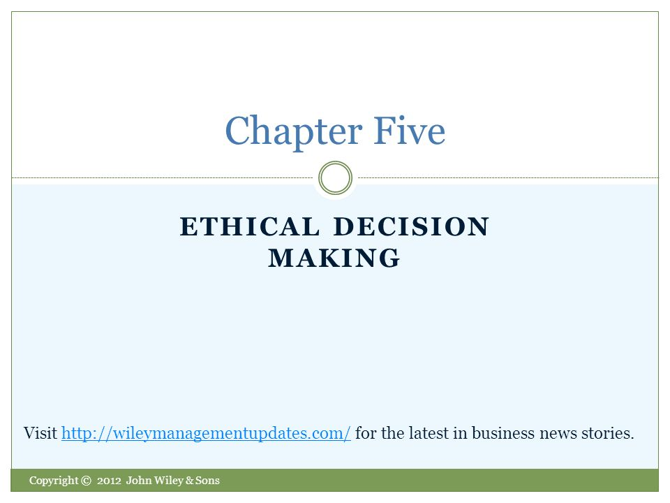 ethical decision making business Principles of business ethics ethics form the foundation for international economic activities ethical guidelines are essential in making business decisions.