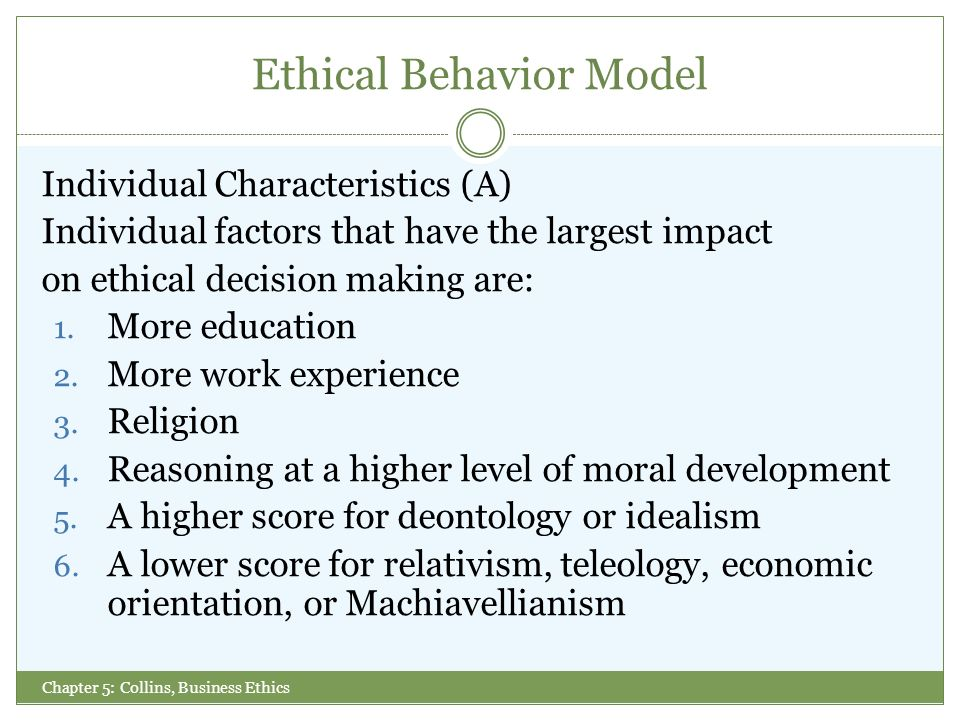 What Is the Most Important Influence on Ethical Behavior in the Workplace?