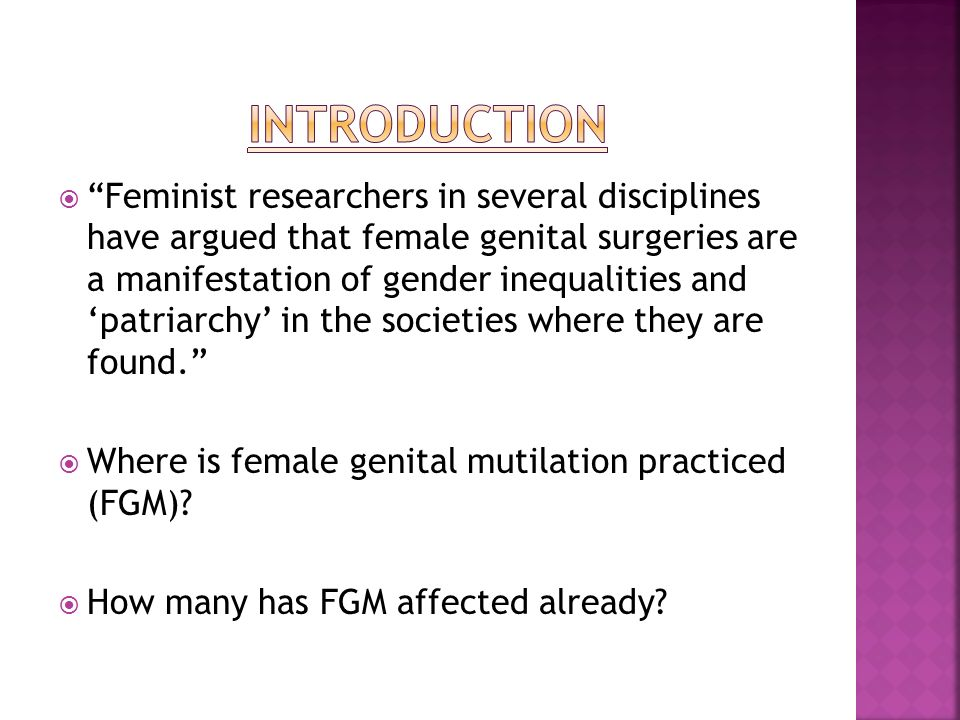 an introduction to the female genital mutilation What is fgm female genital mutilation (fgm) otherwise known as female genital cutting (fgc) comprises of all procedures involving partial or total removal of the external female genitalia for non-medical reasons (who 2008:1.
