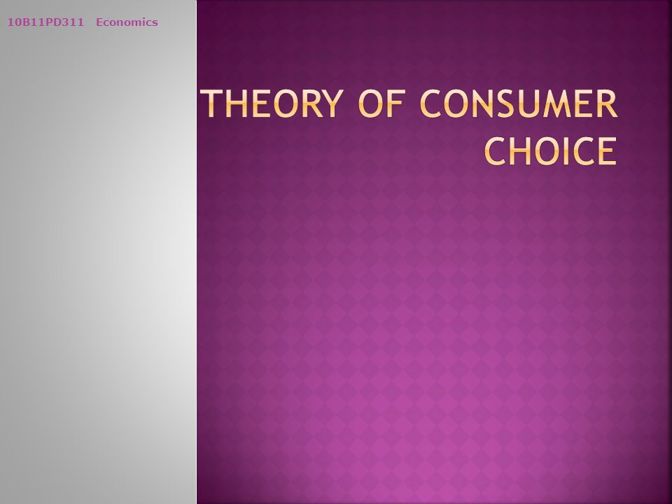 the theory of consumer choice Video created by university of california, irvine for the course the power of microeconomics: economic principles in the real world 2000+ courses from schools like stanford and yale - no application required build career skills in data.