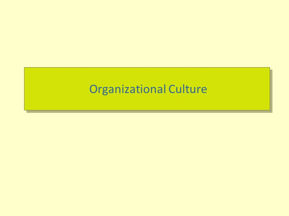 outcome orientation as organizational culture As a result, an organization might perceived as having a strong risk-taking personality, a strong attention to detail personality, a strong outcome-orientation personality, etc how an organization's culture is established an organization's current customs, traditions and general way of doing things are largely due to what it.