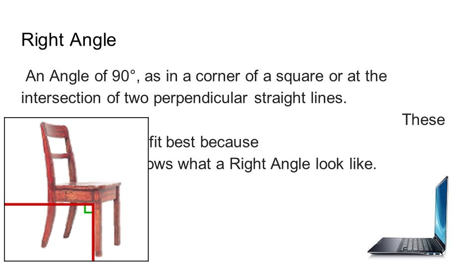 Real Life Example Right Angle : Geometry in the real world ppt video online download