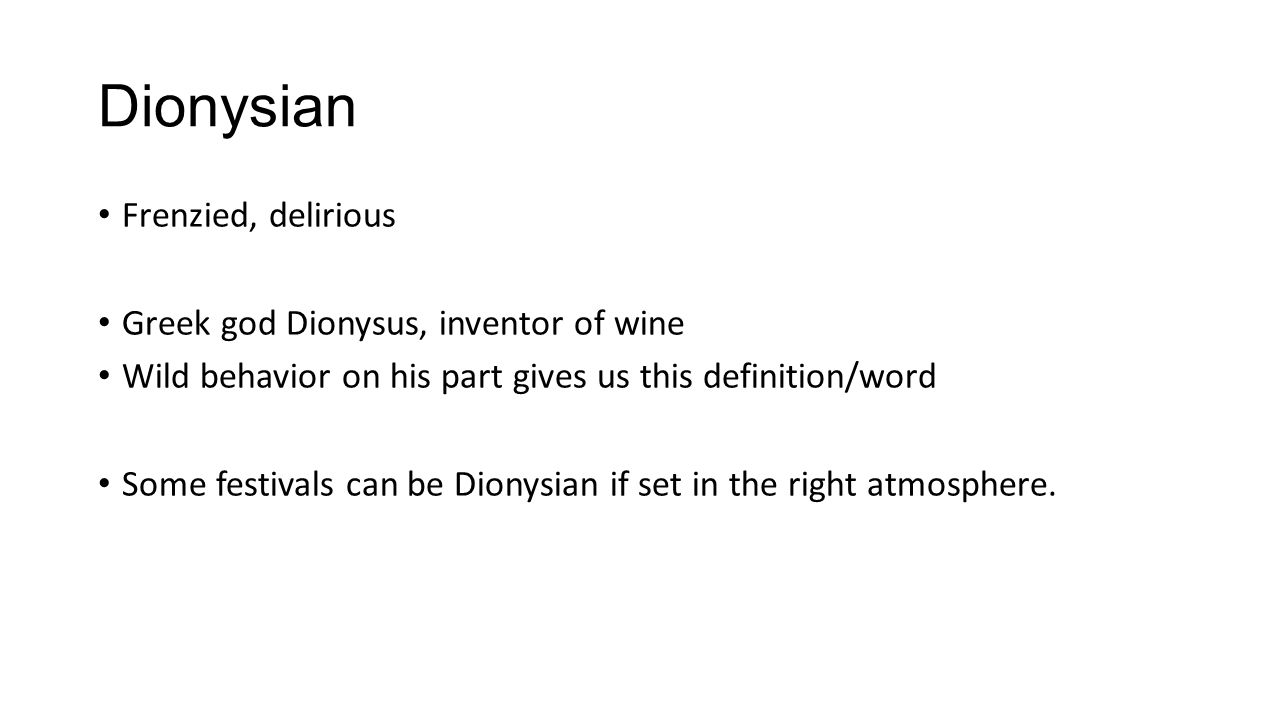 Dionysian Frenzied, Delirious Greek God Dionysus, Inventor Of Wine