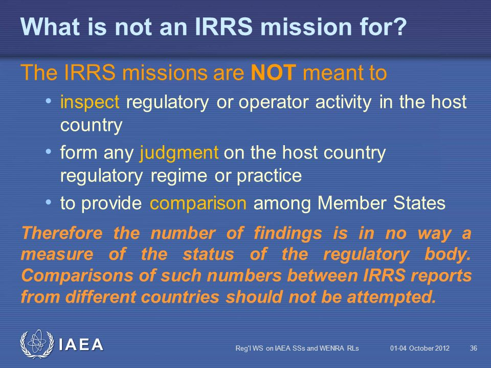 What is not an IRRS mission for