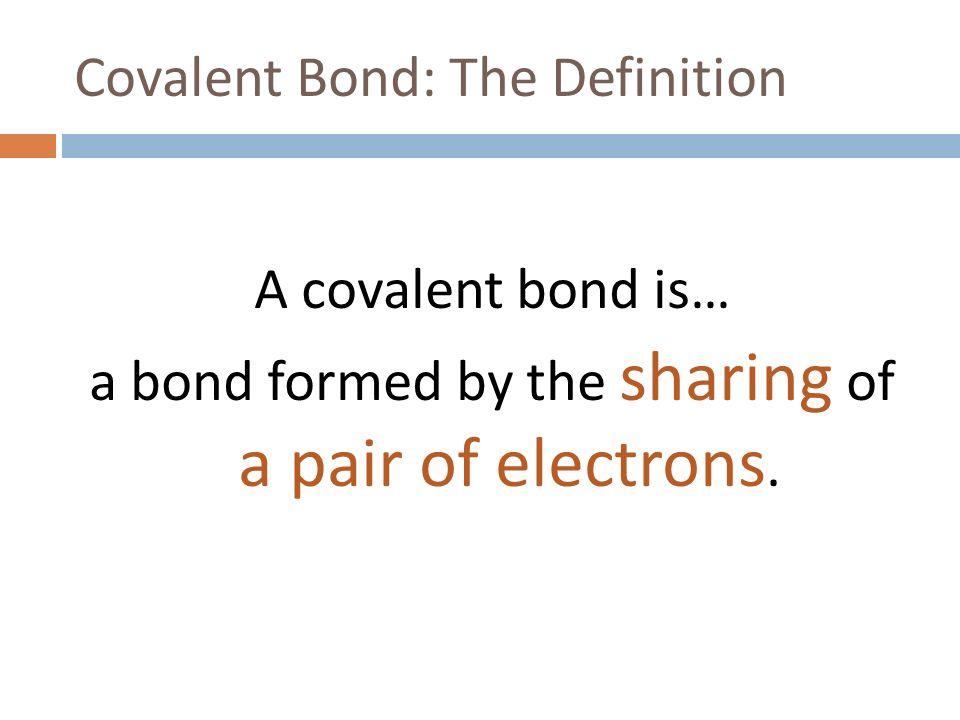 chemical bonding covalent bonding ppt video online download