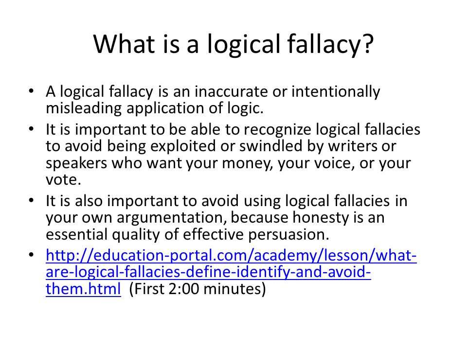 identifying fallacies Fallacies and will help you become skilled at identifying them loose or hasty generalization this fallacy involves reaching a conclusion before adequate evidence has been.