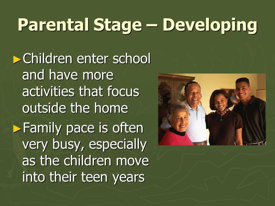 Parental Stage – Developing