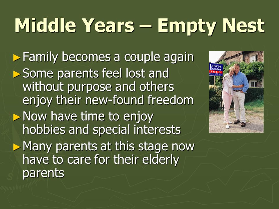 Middle Years – Empty Nest