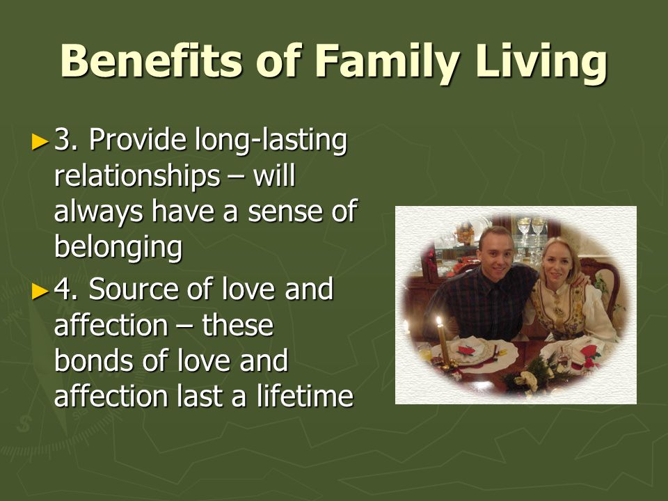 Benefits of Family Living