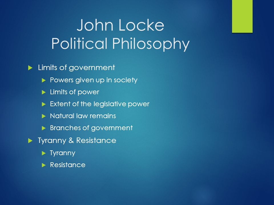 locke for tacit consent John locke talked about implicit and tacit consent in respect of government  approval implicitly consent can realistically be observed as the.