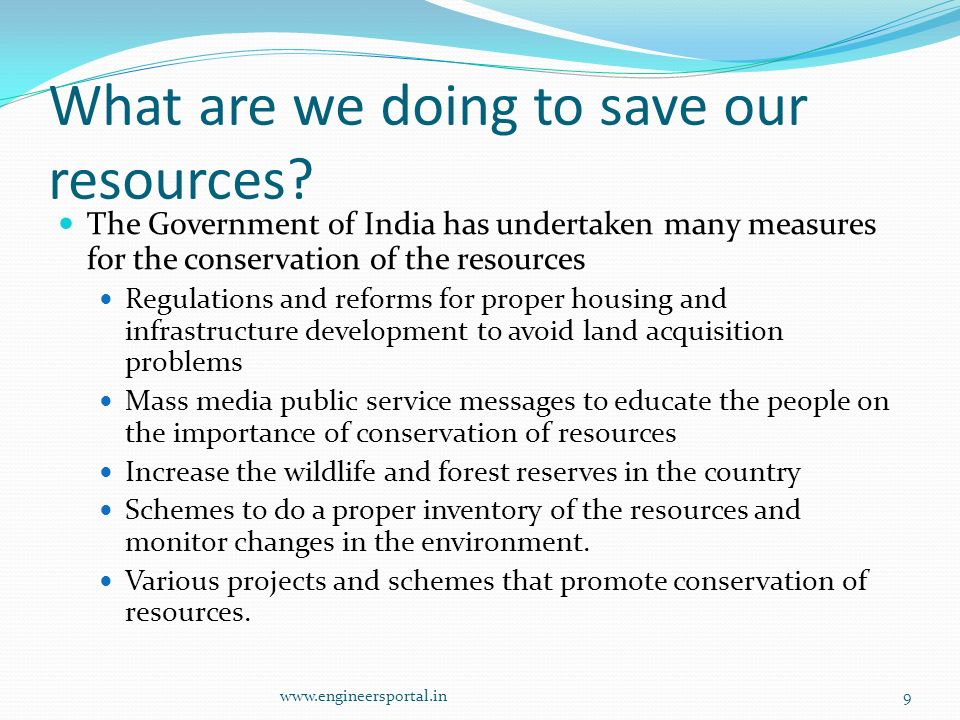 What are we doing to save our resources