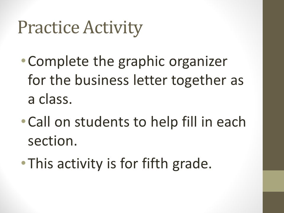 Business letters fifth grade ppt video online download practice activity complete the graphic organizer for the business letter together as a class call spiritdancerdesigns Choice Image