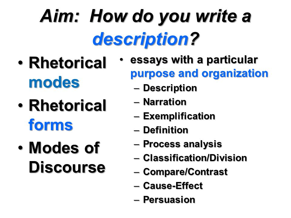 rhetorical mode definition essay Let's take a look at the term rhetorical mode and  example of definition used within a larger essay  rhetorical modes or rhetorical strategies are.