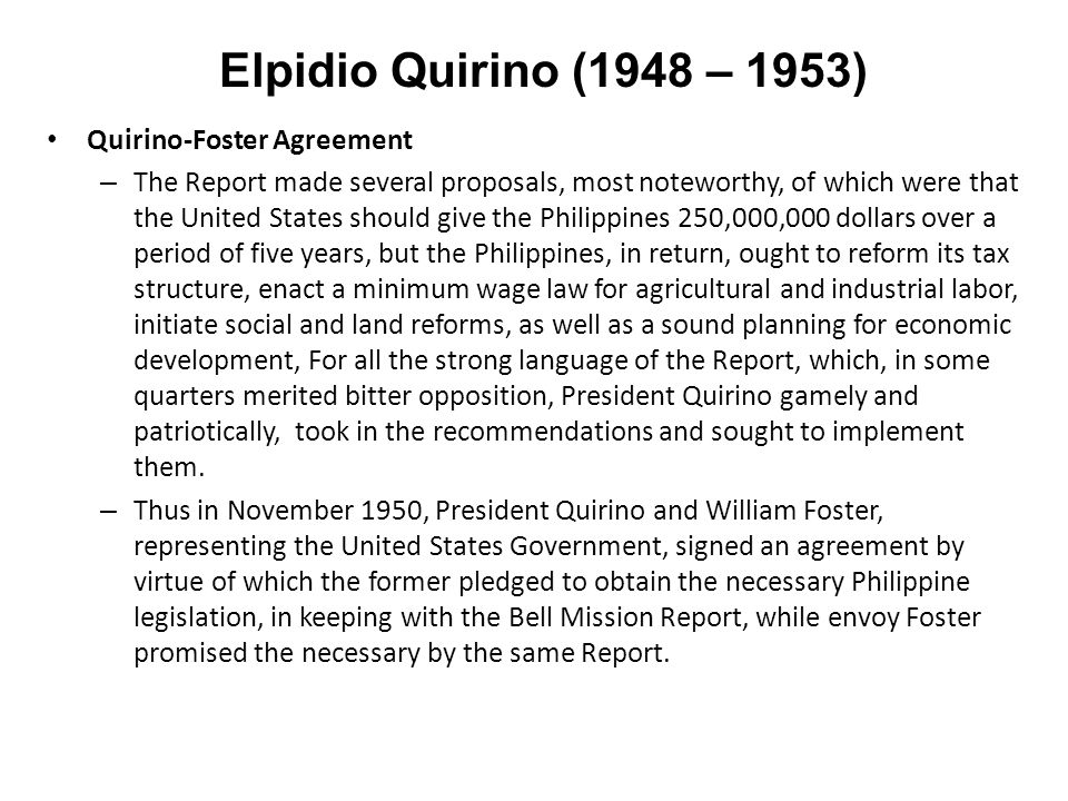 elpidio quirino minimum wage law Minimum wage law on june 3, 1939, the 8-hour work day law was enacted during peq's term, on april 4, 1951, ra 602 (the minimum wage law) was enacted.