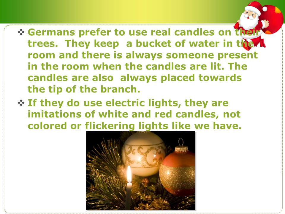 Germans prefer to use real candles on their trees
