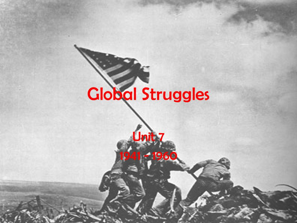 Global Struggles Unit
