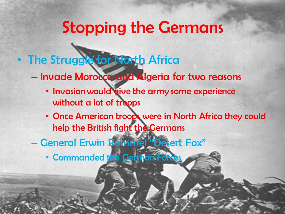 Stopping the Germans The Struggle for North Africa