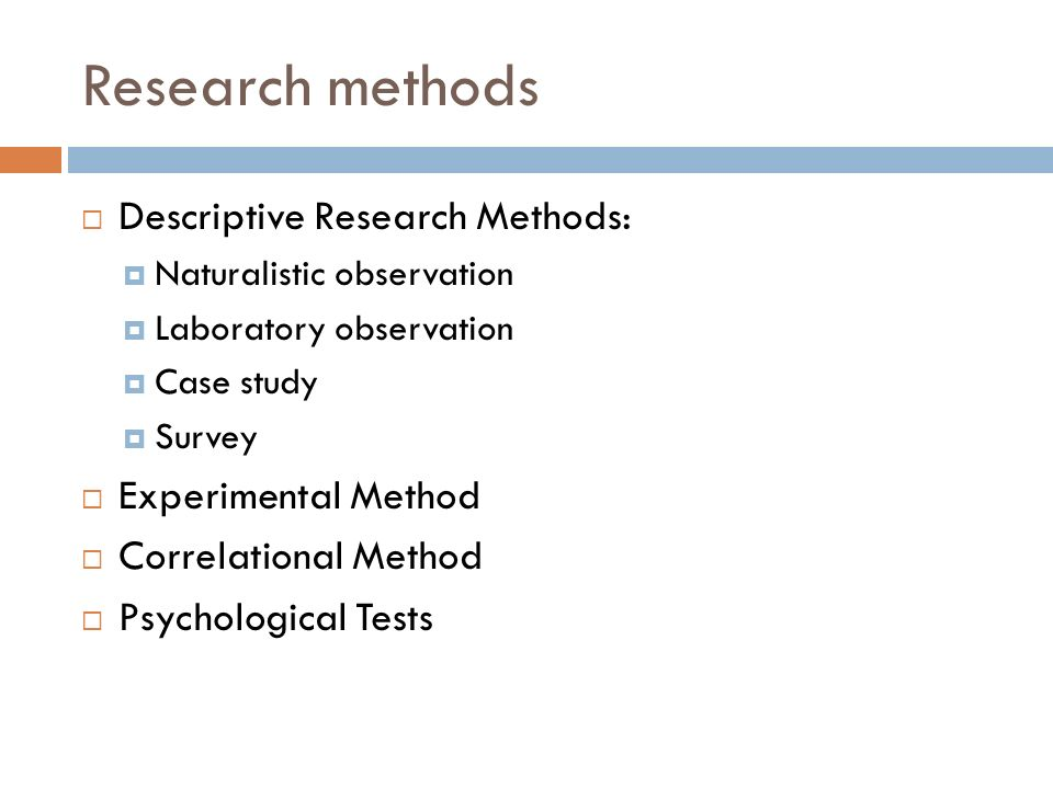 descriptive research methods in a psychology (the descriptive method of educational research is  lation, the descriptive  method records what is ap  union of clinical psychology with the substance of.